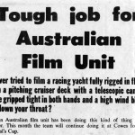 Tough Job for Australian Film Unit