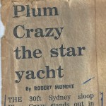 Plum Crazy the star yacht by Robert Mundle